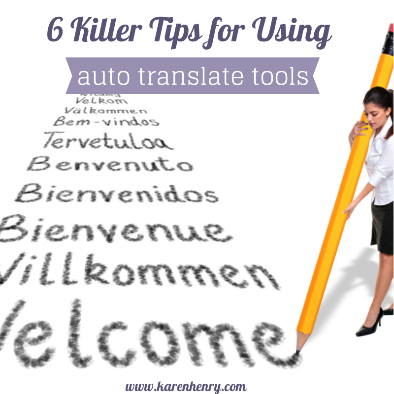 6 killer tips for using auto translate tools for multilingual marketing