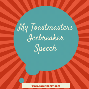 First Toastmasters Speech, Example Icebreaker